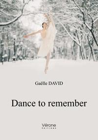 David Gaelle - Dance to remember.