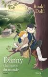 Roald Dahl - Danny champion du monde.