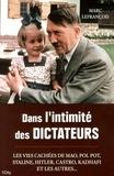 Marc Lefrançois - Dans l'intimité des dictateurs.