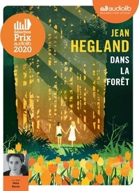 Jean Hegland - Dans la forêt. 1 CD audio MP3