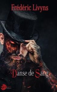 Frédéric Livyns - Danse de sang.