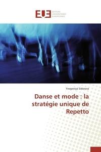 Danse et mode : la stratégie unique de Repetto.pdf