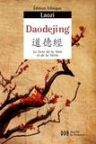 Laozi - Daodejing - Canon de la Voie et de la Vertu, Edition bilingue.