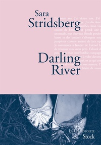 Sara Stridsberg - Darling River - Les variations Dolores.