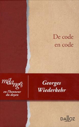 Marc Puech et Dominique d' Ambra - De code en code - Mélanges en l'honneur du doyen Georges Wiederkehr.