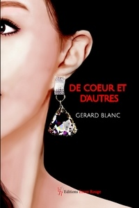 Gérard Blanc - De coeur et d'autres.