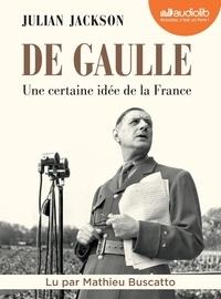 Julian Jackson - De Gaulle - Une certaine idée de la France. 3 CD audio MP3