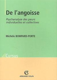 Michèle Bompard-Porte - De l'angoisse - Psychanalyse des peurs individuelles et collectives.
