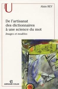 Alain Rey - De l'artisanat des dictionnaires à une science du mot.