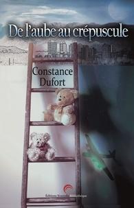 Constance Dufort - De l'aube au crépuscule.