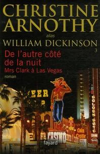 Christine Arnothy - De l'autre côté de la nuit - Mrs Clark à Las Vegas.