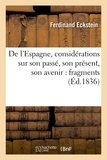 Ferdinand Eckstein - De l'Espagne, considérations sur son passé, son présent, son avenir : fragments.