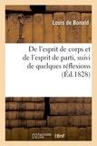 Louis de Bonald - De l'esprit de corps et de l'esprit de parti, suivi de quelques réflexions sur l'écrit de M. Cottu.