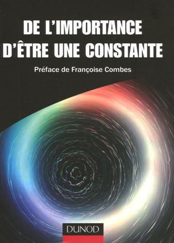 Jean-Philippe Uzan et Bénédicte Leclercq - De l'importance d'être une constante.