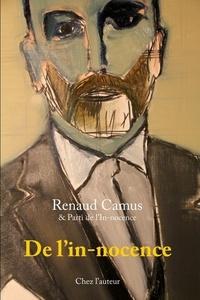 Renaud Camus - De l'in-nocence.