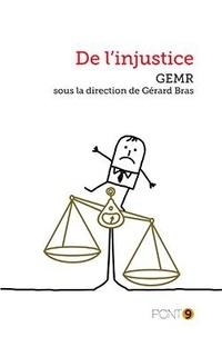 Gérard Bras - De l'injustice.