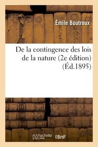 Emile Boutroux - De la contingence des lois de la nature (2e édition).