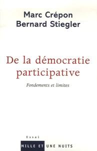 Marc Crépon et Bernard Stiegler - De la démocratie participative - Fondements et limites.