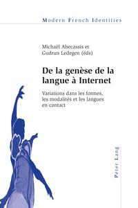Michaël Abecassis et Gudrun Ledegen - De la genèse de la langue à Internet.