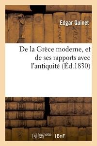 Edgar Quinet - De la Grèce moderne, et de ses rapports avec l'antiquité.