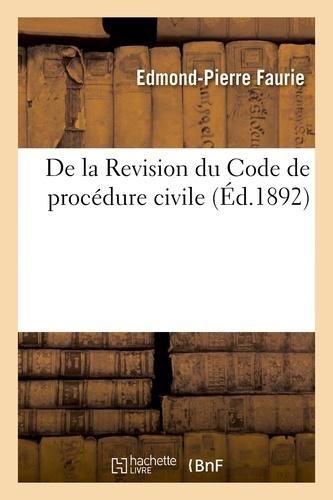 De la Revision du Code de procédure civile