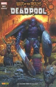 Skottie Young et Gail Simone - Deadpool N° 1 : La guerre des royaumes.