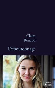 Claire Renaud - Déboutonnage.