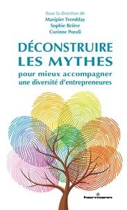Maripier Tremblay et Sophie Brière - Déconstruire les mythes pour mieux accompagner une diversité d'entrepreneures.