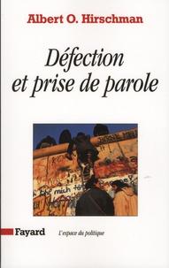Albert Hirschman - Défection et prise de parole - Théorie et applications.