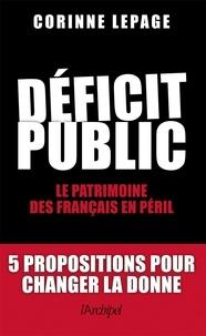 Corinne Lepage - Déficit public - Le patrimoine des Français en péril.