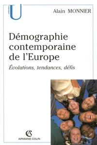 Alain Monnier - Démographie contemporaine de l'Europe - Evolutions, tendances, défis.
