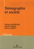 Philippe Barthélemy et Roland Granier - Démographie et société.