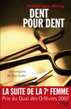 Frédérique Molay - Dent pour dent - Une enquète de Nico Sirsky.