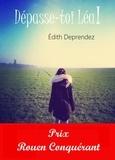 Edith Deprendez - Dépasse-toi Léa !.
