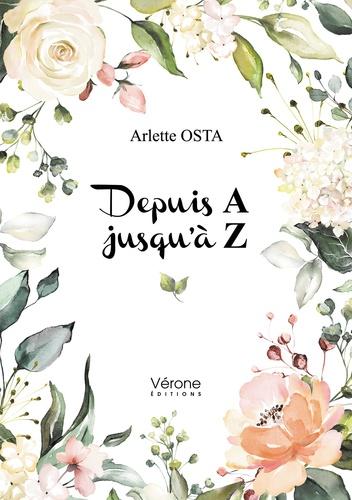 Arlette Osta - Depuis A jusqu'à Z.