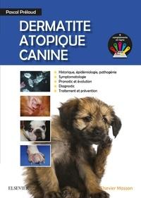 Pascal Prélaud - Dermatite atopique canine.