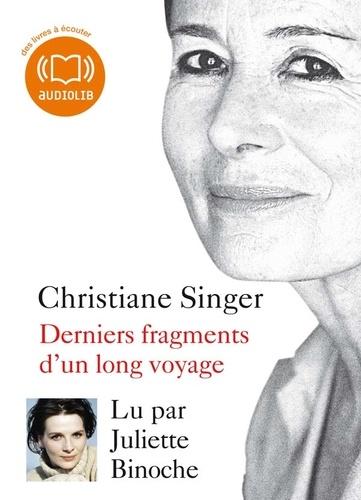 Christiane Singer - Derniers fragments d'un long voyage. 1 CD audio MP3