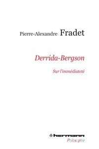 Derrida-Bergson - Sur l'immédiateté.pdf