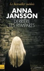 Anna Jansson - Derrière les remparts.