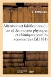 Cottereau - Des Altérations et des falsifications du vin et des moyens physiques.