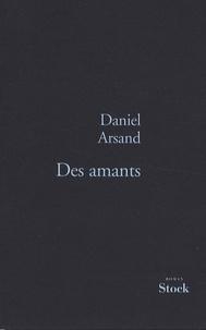 Daniel Arsand - Des amants.