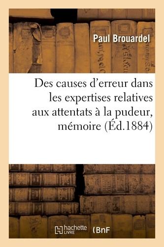 Paul Brouardel - Des causes d'erreur dans les expertises relatives aux attentats à la pudeur.