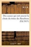 Lazare Sainéan - Des causes qui ont amené la chute du trône des Bourbons.