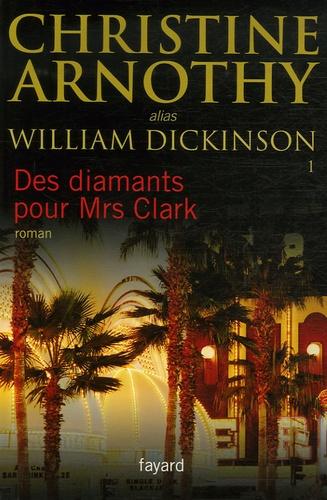 Christine Arnothy - Des diamants pour Mrs Clark.
