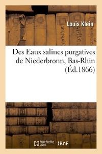 Louis Klein - Des Eaux salines purgatives de Niederbronn, Bas-Rhin.