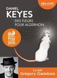 Daniel Keyes - Des fleurs pour Algernon. 1 CD audio
