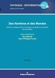 Jean-Philippe Furter et Eric Benoit - Des nombres et des mondes - Actes du colloque tenu à l'occasion du départ à la retraite de Guy Wallet.