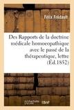 Félix Frédault - Des Rapports de la doctrine médicale homoeopathique avec le passé de la thérapeutique.