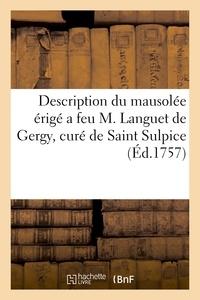 Nicolas Caron - Description du mausolée érigé a feu M. Languet de Gergy, curé de Saint Sulpice.