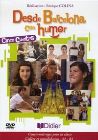Enrique Colina - Desde Barcelona con humor - DVD vidéo Cinco cuentos.